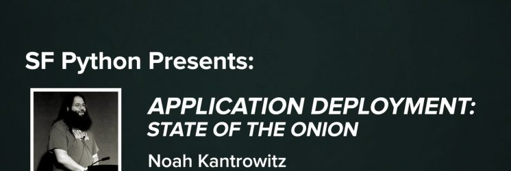 Application Deployment: State of the Onion