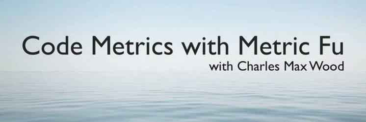 Code Metrics with Metric Fu