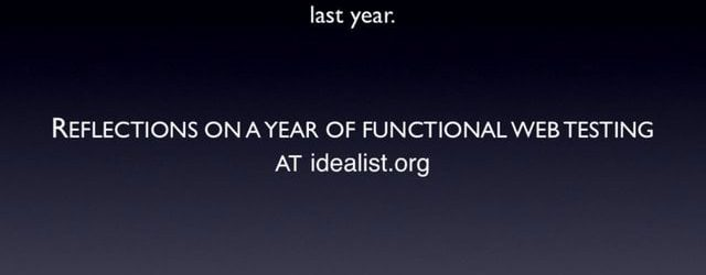 Reflections on a Year of Functional Web Testing