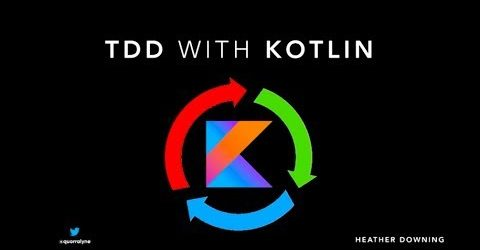 Test-Driven Development (TDD) on Android with Kotlin